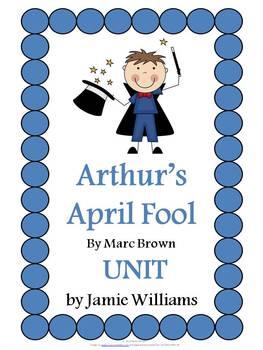 Arthur's April Fool Book Unit