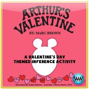 Arthur's Valentine - A Valentine's Day Themed Inference Activity