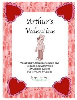 Arthur's Valentine by Marc Brown - Comprehension, Sequenci