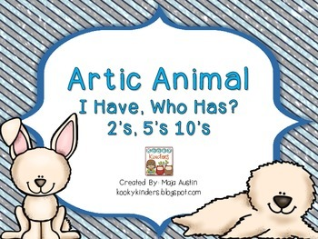 Artic Animal I Have, Who Has? 2's, 5's and 10's
