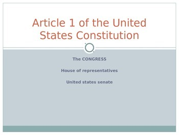 Article 1 Legislative - Congress - US Government - PowerPoint