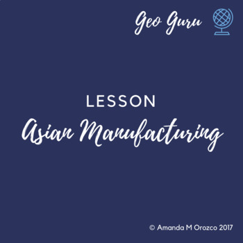 Article Review - Manufacturing in Asia