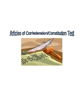 Articles of Confederation/Constitution Test (Printable)