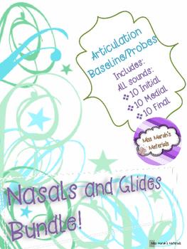 Articulation Baseline/Probes (Nasals and Glides)