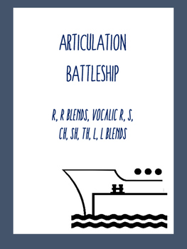 Articulation Battleship Game:  Vocalic R, R Blends, S, CH,