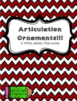 Articulation Christmas Ornaments K initial, medial, final