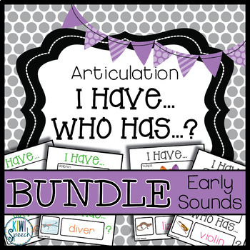 Articulation I Have Who Has Game: Early Sounds BUNDLE