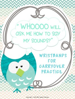"""Articulation Practice """"WHOOO Will Ask Me To Say My Sound?"""""""