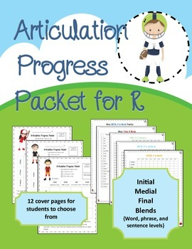 Articulation Progress Packet for R