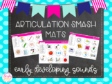 Articulation Smash Mats: Early Developing Sounds