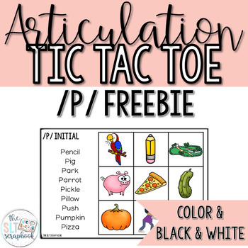Articulation Tic Tac Toe Game for /p/ sound- Freebie