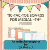 "Articulation Tic Tac Toe- medial ""th"" FREEBIE"