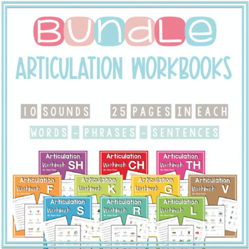 Articulation Workbooks BUNDLE (F-V-K-G-L-R-S-CH-SH-TH)