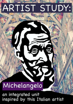 Artist Study:  Michelangelo Complete Integrated Unit (CCSS