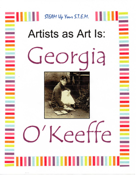 Artists as Art Is: Georgia O'Keeffe
