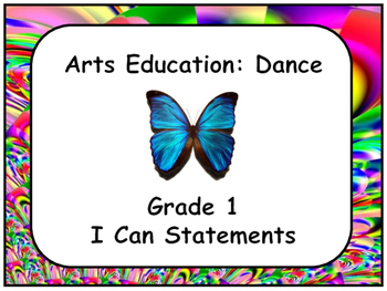 Arts Education:Dance Grade 1 I can Statements