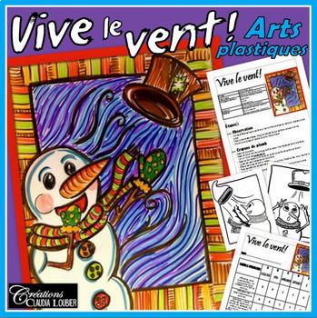 Arts plastiques: Vive le vent, hiver, Noël, plan de cours