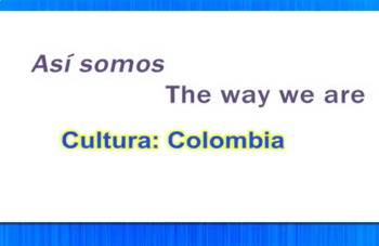 Así Somos - The Way We Are - Colombia Video Tutorial