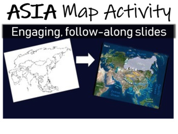 Asia Map Activity- fun, engaging, follow-along 30-slide PPT