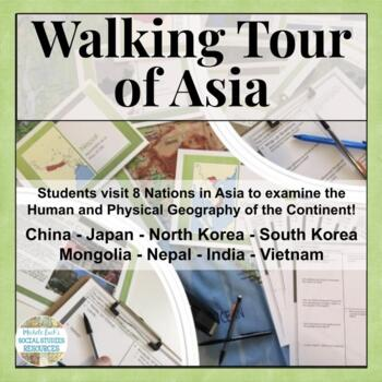 Asia Walking Tour on History, Culture, Physical Geography,