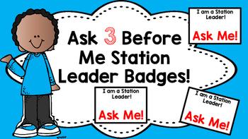 Ask 3 Before Me Station Leader Badges
