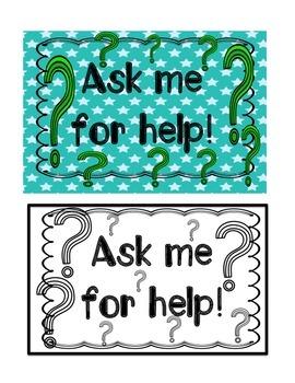 Ask Me For Help Printable