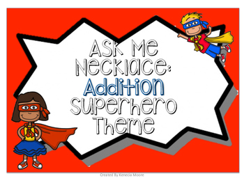 Ask Me Necklace: Addition Superhero Theme