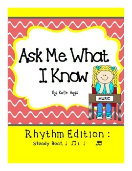 Ask Me What I Know About Rhythm