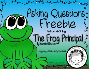 Asking Questions Freebie inspired by The Frog Principal by