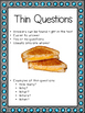 Asking Questions: Thin and Thick