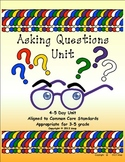 Asking Questions Unit, aligned to common core standards, g