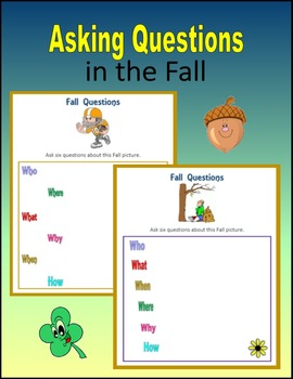 Asking Questions in the Fall