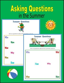 Asking Questions in the Summer