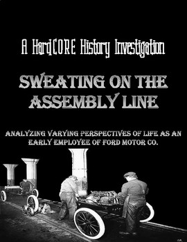 Assembly Line Work & Ford Motor Co.: A Common Core & Resea