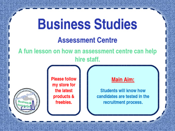 Assessment Centre - Fun Lesson on Recruitment - People in