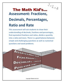 Assessment: Fractions, Decimals, Percentages, Ratio and Rate