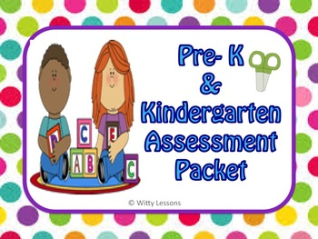 Pre-K and K Assessment Packet