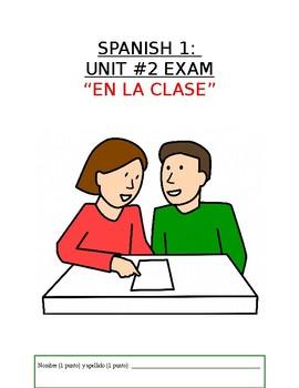 Assessment - Spanish 1 Exam 2: En la clase