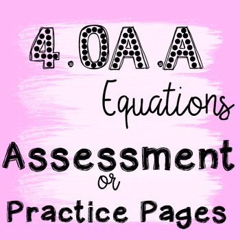 Assessment for 4.OA.A1 and 4.OA.A.2