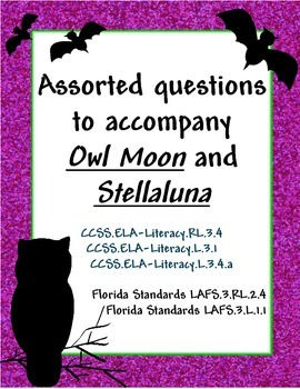 Assorted Language Arts questions based on Stellaluna and Owl Moon