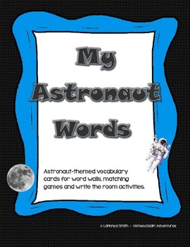 Astronaut Words Space-themed Word Wall and Write the Room