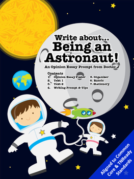 Astronaut in Space Opinion Essay Writing Prompt Common Cor