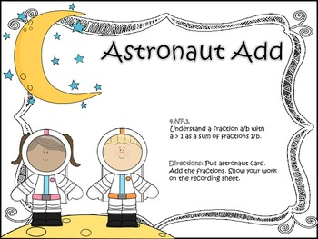 Astronauts Add Fractions!! (Like Fractions with Models)