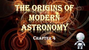 Astronomy: Chapter 4 The Origins of Modern Astronomy (Prem