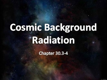 Astronomy: Cosmic Background Radiation and Structure of th