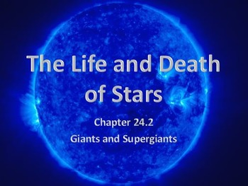 Astronomy: The Life and Death of Stars (Giants and Supergi