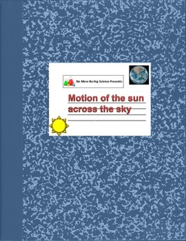 Astronomy/Earth Science Lab - The Daily Motion of the Sun