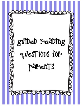 At Home Reading Comprehension Questions for Parents