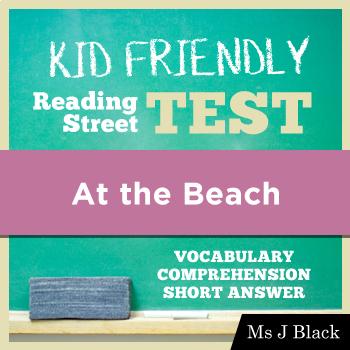 At the Beach KID FRIENDLY Reading Street Test