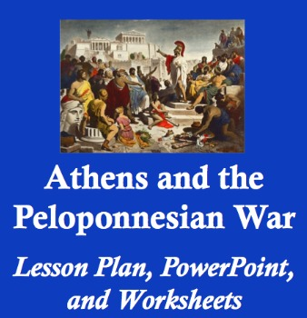 Athens and the Peloponnesian War - Lesson Plan, PowerPoint